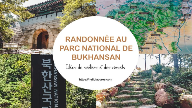 Bukhansan : des idées de randonnées et conseils