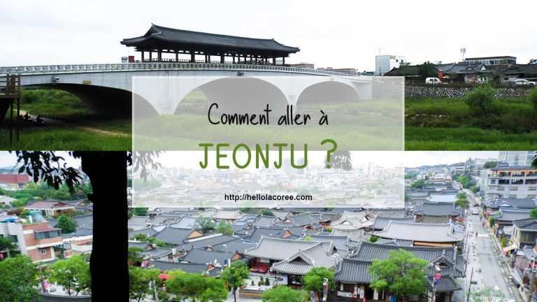 Comment aller à Jeonju ?
