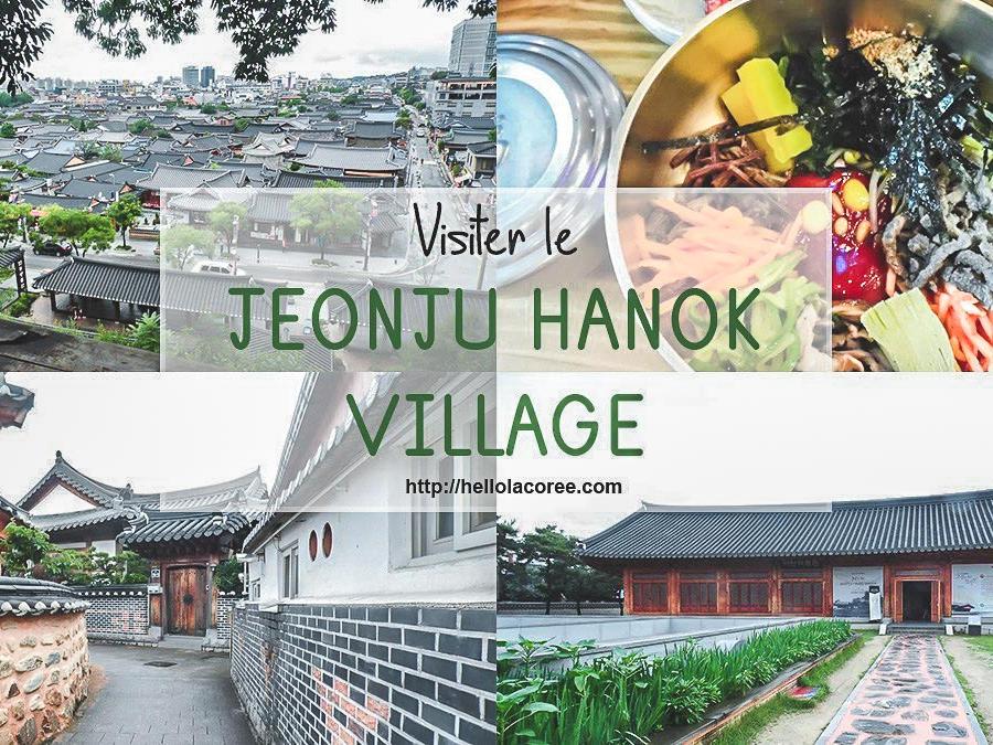 Visiter le Jeonju Hanok Village