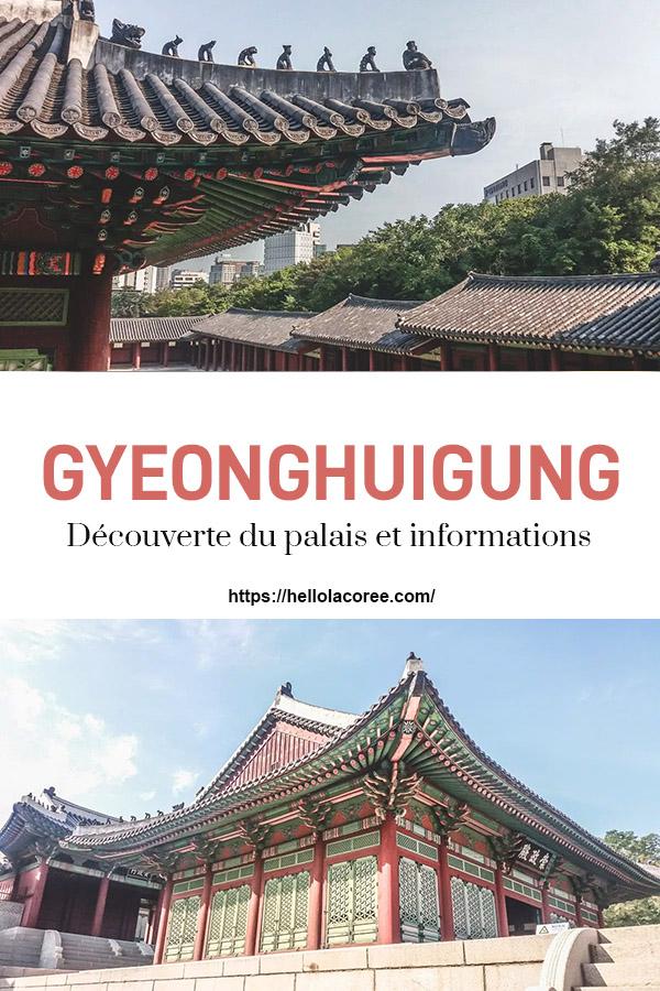Gyeonghuigung découverte du palais et informations