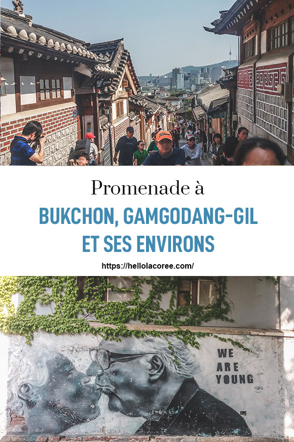 Promenade à Bukchon et Gamgodang-gil