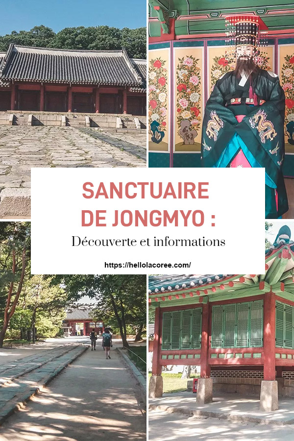 Sanctuaire de Jongmyo découverte et informations