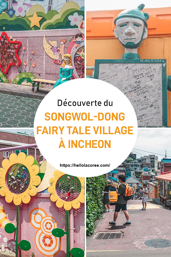 Découverte du Songwol-dong Fairy Tale Village