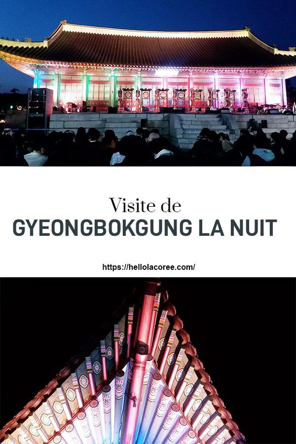 Visite de Gyeongbokgung la nuit