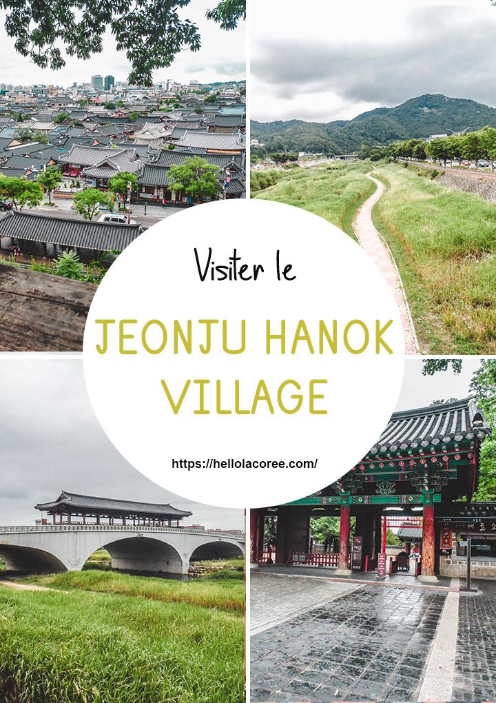 Visiter Jeonju Hanok Village